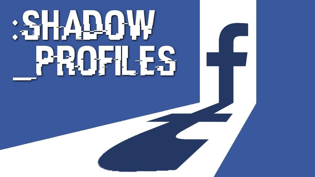 Shadow Profiles - Facebook